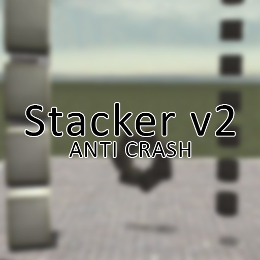 Stacker v2 (Anti Crash)