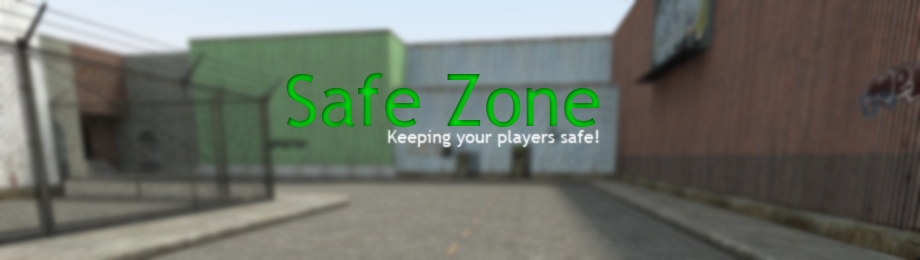 Safe Zone - Protect your players!